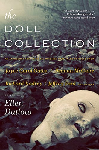 Ellen Datlow The Doll Collection Seventeen Brand New Tales Of Dolls