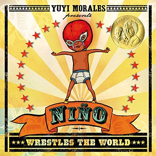 Yuyi Morales Nino Wrestles The World