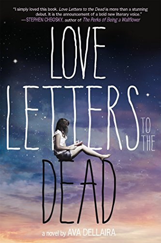 Ava Dellaira Love Letters To The Dead