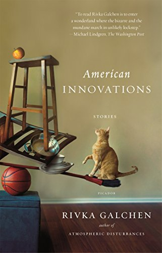 Rivka Galchen American Innovations Stories
