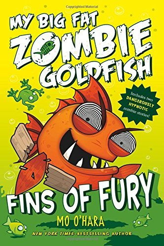 Mo O'hara Fins Of Fury My Big Fat Zombie Goldfish