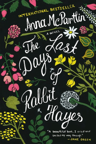 Anna Mcpartlin The Last Days Of Rabbit Hayes