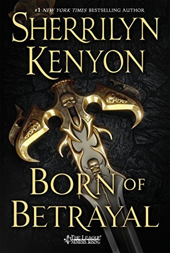 Sherrilyn Kenyon Born Of Betrayal The League Nemesis Rising