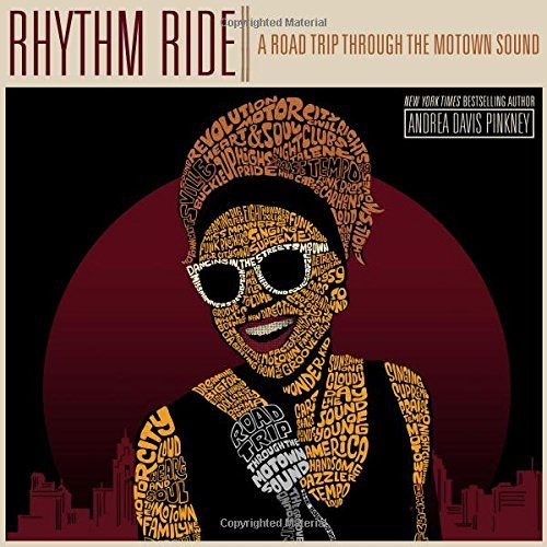 Andrea Davis Pinkney Rhythm Ride A Road Trip Through The Motown Sound