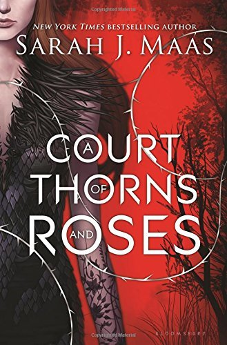 Sarah J. Maas A Court Of Thorns And Roses
