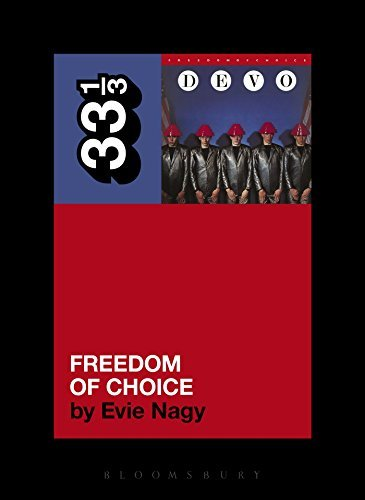 Evie Nagy Devo's Freedom Of Choice Devo's Freedom Of Choice