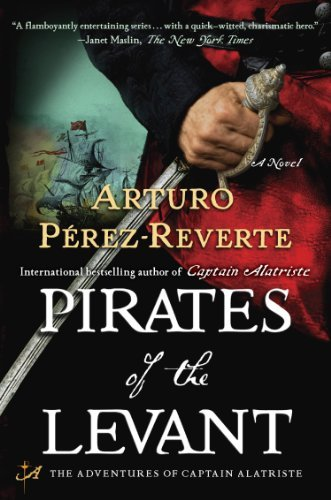 Arturo Perez Reverte Pirates Of The Levant