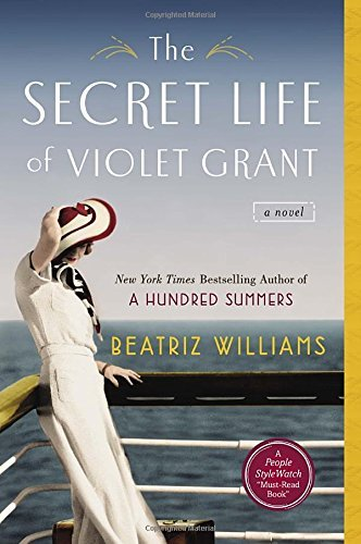 Beatriz Williams The Secret Life Of Violet Grant