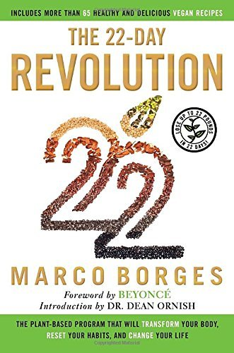 Marco Borges The 22 Day Revolution The Plant Based Program That Will Transform Your