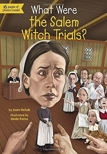 Joan Holub What Were The Salem Witch Trials?