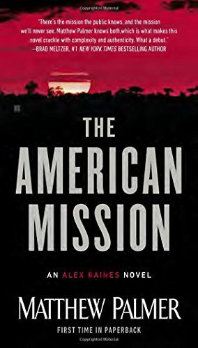 Matthew Palmer The American Mission