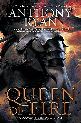 Anthony Ryan Queen Of Fire A Raven's Shadow Novel