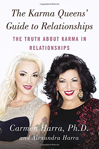 Carmen Harra The Karma Queens' Guide To Relationships The Truth About Karma In Relationships