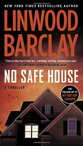 Linwood Barclay No Safe House