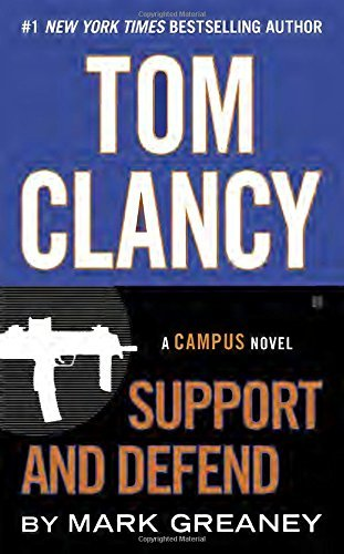 Mark Greaney Tom Clancy Support And Defend