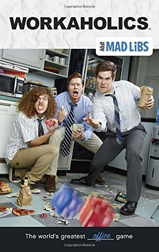 Brian D. Clark Workaholics Mad Libs