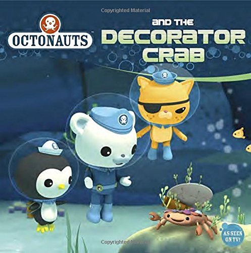 Grosset &. Dunlap Octonauts And The Decorator Crab