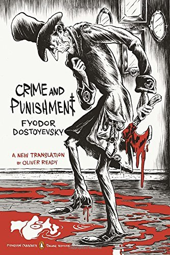 Fyodor Dostoyevsky Crime And Punishment (penguin Classics Deluxe Edition)