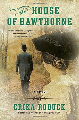 Erika Robuck The House Of Hawthorne