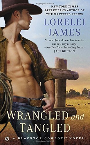 Lorelei James Wrangled & Tangled