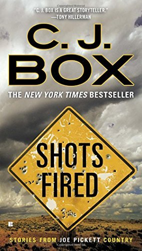 C. J. Box Shots Fired Stories From Joe Pickett Country
