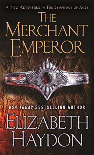 Elizabeth Haydon The Merchant Emperor The Symphony Of Ages