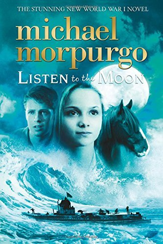 Michael Morpurgo Listen To The Moon