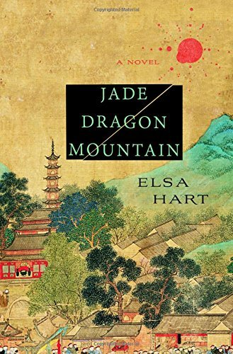 Elsa Hart Jade Dragon Mountain