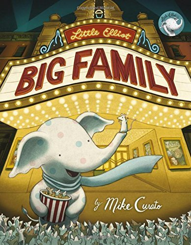 Mike Curato Little Elliot Big Family