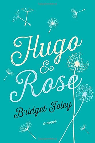 Bridget Foley Hugo & Rose