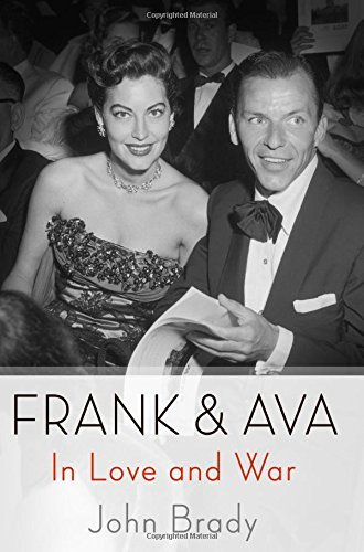 John Brady Frank & Ava In Love And War