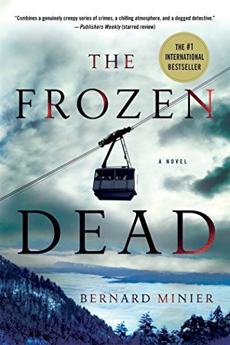 Bernard Minier The Frozen Dead