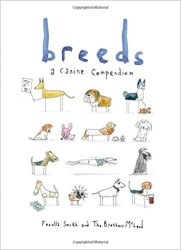 Fenella Smith Breeds A Canine Compendium