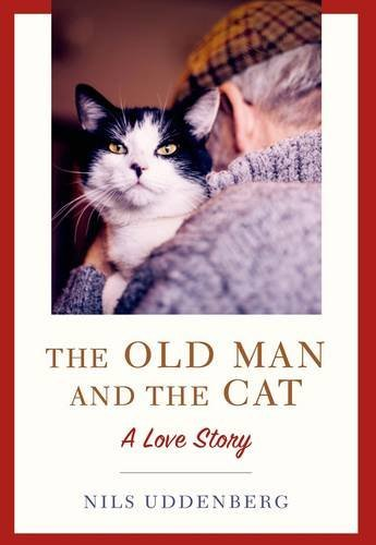 Nils Uddenberg The Old Man And The Cat A Love Story
