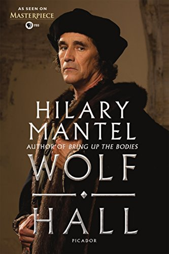 Hilary Mantel Wolf Hall As Seen On Pbs Masterpiece Media Tie In
