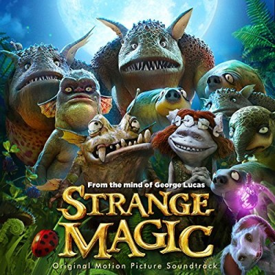 Strange Magic Soundtrack