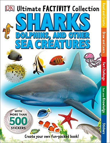 Dk Publishing Ultimate Factivity Collection Sharks Dolphins And Other Sea Creatures