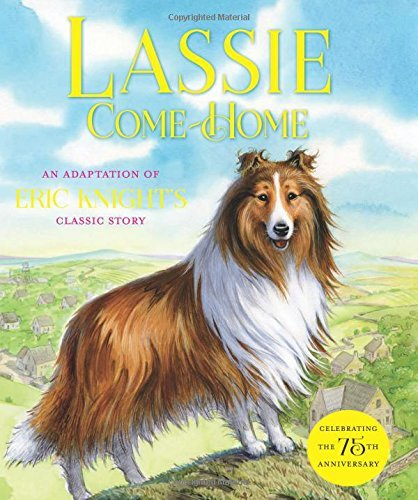 Susan Hill Lassie Come Home An Adaptation Of Eric Knight's Classic Story