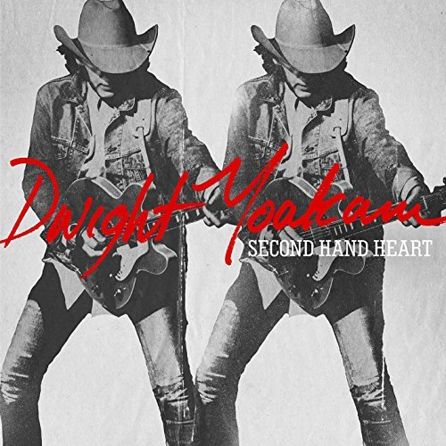 Dwight Yoakam Second Hand Heart