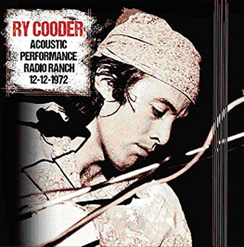 Ry Cooder Acoustic Performance Radio Branch 12 12 72 2lp