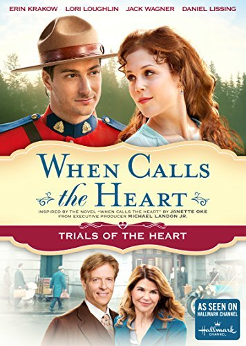 When Calls The Heart Trials Of The Heart When Calls The Heart Trials Of The Heart DVD