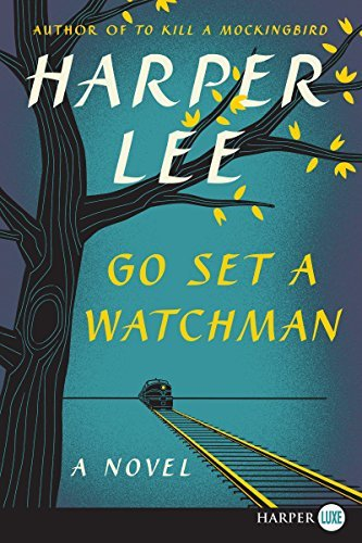 Harper Lee Go Set A Watchman Large Print Edition