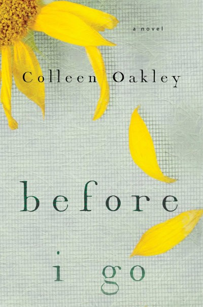 Colleen Oakley Before I Go