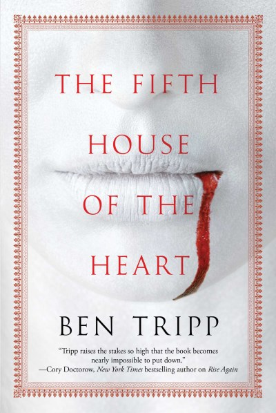Ben Tripp The Fifth House Of The Heart