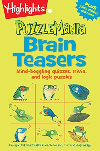 Highlights Brain Teasers Mind Boggling Quizzes Trivia And Logic Puzzles