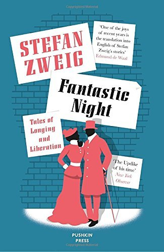 Stefan Zweig Fantastic Night Tales Of Longing And Liberation