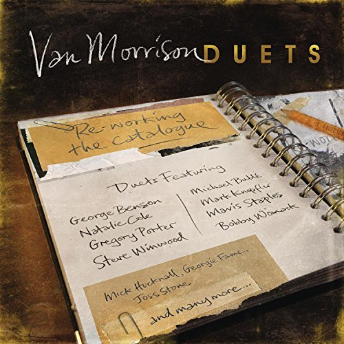 Van Morrison Duets Re Working The Catalogue