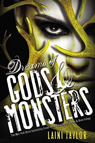 Laini Taylor Dreams Of Gods & Monsters