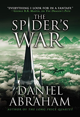 Daniel Abraham The Spider's War