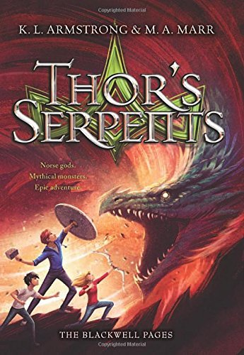 K. L. Armstrong Thor's Serpents